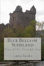 Blue Bells of Scotland af Laura Vosika