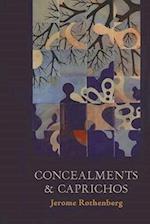 Concealments and Caprichos af Jerome Rothenberg