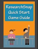 Researchsnap QuickStart Game Guide