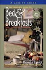 The Complete Guide to Bed & Breakfasts, Inns and Guesthouses International