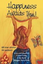 Happiness Awaits You! af Maggie TerryViale, Liisa Kyle, Carol Costa