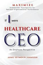 If I Were Healthcare CEO