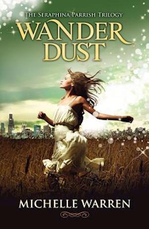 Wander Dust af Michelle Warren