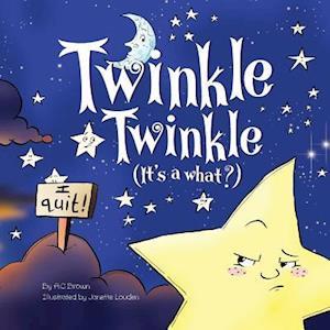 Twinkle Twinkle af A. C. Brown