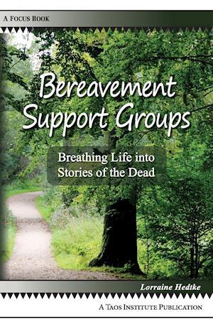 Bereavement Support Groups af Lorraine Hedtke