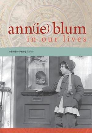 Bog, paperback Ann(ie) Blum in Our Lives