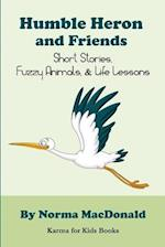 Humble Heron and Friends af Norma MacDonald