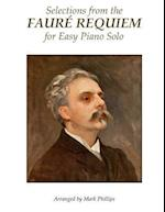 Selections from the Faure Requiem for Easy Piano Solo
