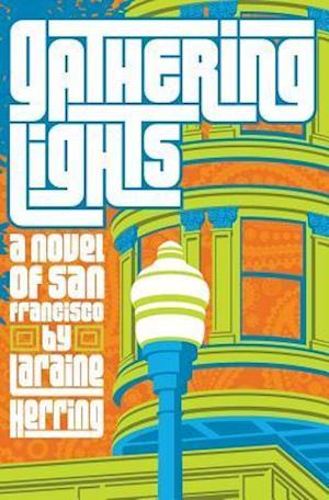Gathering Lights af Laraine Herring