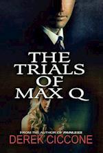 The Trials of Max Q af Derek Ciccone