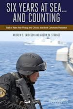 Six Years at Sea... and Counting af Andrew S. Erickson