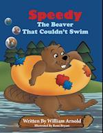 Speedy the Beaver That Couldn't Swim af William Arnold, Arnold William