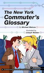 New York Commuter's Glossary af Michael Malone