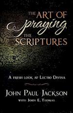The Art of Praying the Scriptures