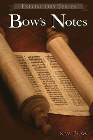 Bow's Notes af Kenneth W. Bow