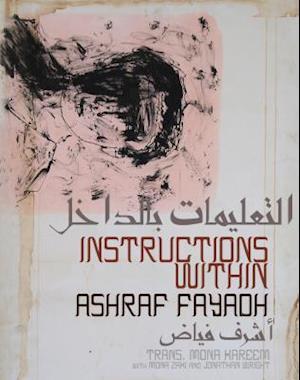Bog, paperback Instructions Within af Ashraf Fayadh