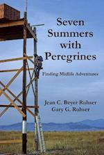 Seven Summers with Peregrines
