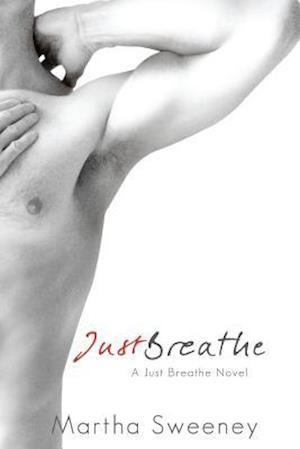 Just Breathe af Martha Sweeney