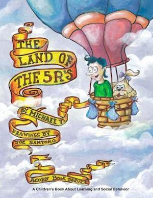 The Land of the 5 R's af Michael T. Myers