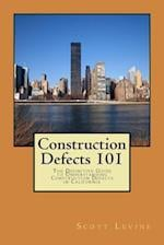 Construction Defects 101