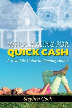 Bog, paperback Wholesaling for Quick Cash af Stephen Cook