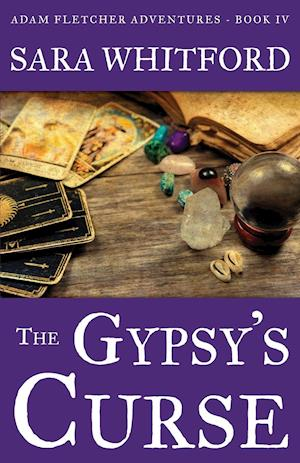 The Gypsy's Curse af Sara Whitford