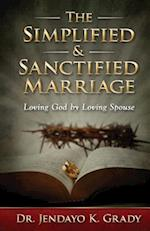 The Simplified & Sanctified Marriage