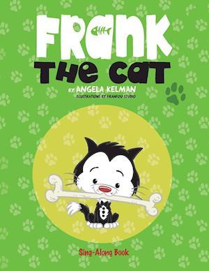 Bog, paperback Frank the Cat af Angela Kelman
