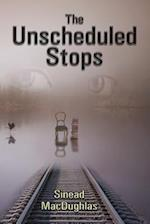 The Unscheduled Stops