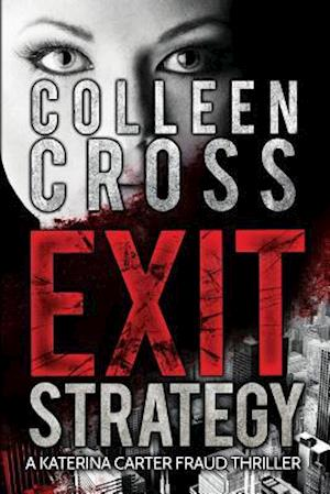 Exit Strategy af Colleen Cross