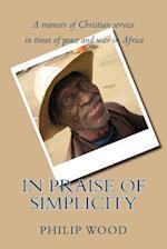 In Praise of Simplicity