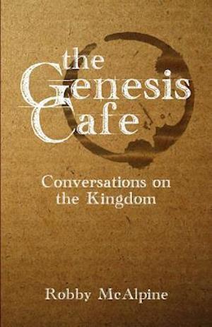 The Genesis Cafe af Robby McAlpine