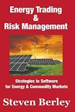 Energy Trading and Risk Management af Steven Berley