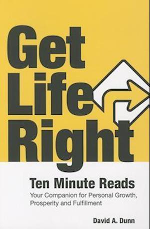 Get Life Right af David A. Dunn