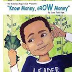 Know Money, Grow Money!!!