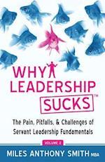 Why Leadership Sucks Volume 2