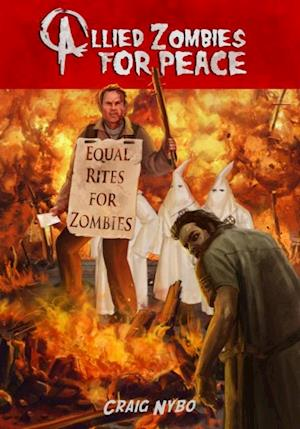 Allied Zombies for Peace af Craig Nybo