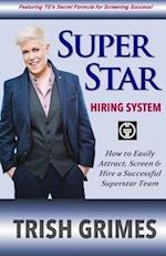 Superstar Hiring System