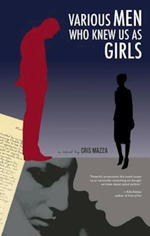 Various Men Who Knew Us as Girls af Cris Mazza