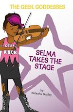 Selma Takes the Stage