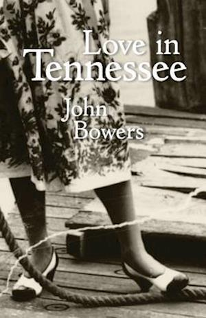 Love in Tennessee af John Bowers