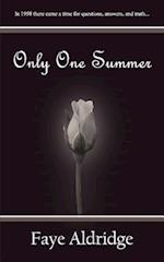 Only One Summer