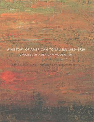 A History of American Tonalism af David A. Cleveland
