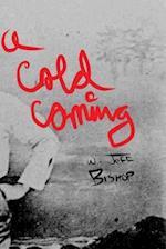 A Cold Coming af W. Jeff Bishop