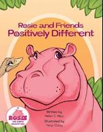 Rosie and Friends Positively Different