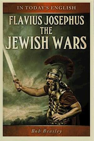 The Jewish Wars a Paraphrase af Robert Beasley, Titus Josephus, William Whiston