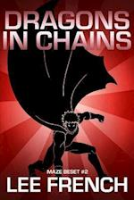 Dragons in Chains af Lee French