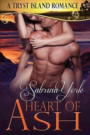 Heart of Ash af Sabrina York