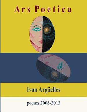 Ars Poetica af Ivan Arguelles, Ivan Argeuelles