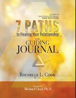 7 Paths to Healing Your Relationship - The Guiding Journal